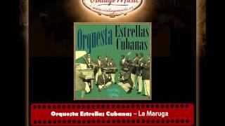 Orquesta Estrellas Cubanas – La Maruga (Perlas Cubanas)