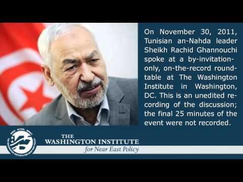 Sheikh Rachid Ghannouchi's Remarks at The Washington Institute, Nov 30, 2011