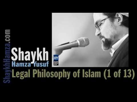 Legal Philosophy of Islam (1 of 13) -  Shaykh Abdullah bin B