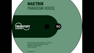 Maetrik - Paradigm House (Original Mix)