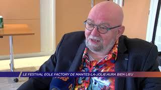 Yvelines | Le festival Eole Factory de Mantes-la-Jolie aura bien lieu