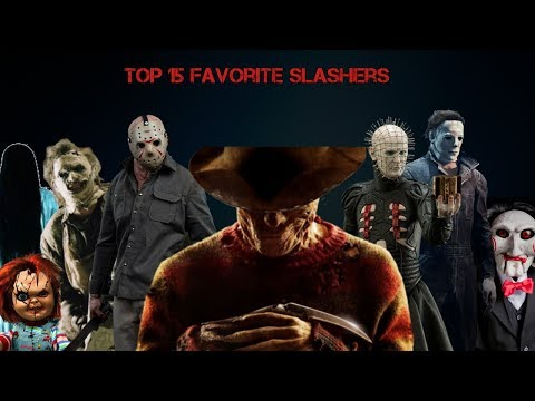 My Top 15 Favorite Slashers / Horror movies Villains