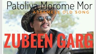 Patoliya Morome Mor ll Zubeen Garg ll Assamese old mp3 song