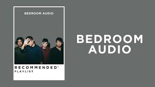 Bedroom Audio Recommended Playlist [รักมือสอง / ไม่บอกเธอ / ตัวสำรอง]