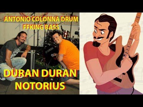 Duran Duran - Notorius 【Antonio Colonna & FFking】