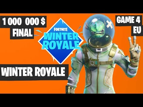 Fortnite Winter Royale GRAND FINAL Game 4 EU Highlights [Fortnite Tournament 2018]