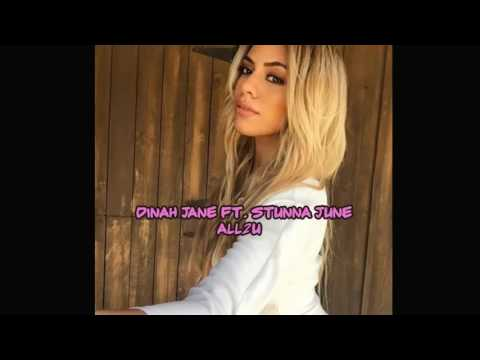 Dinah Jane Ft. Stunna June - All 2 U