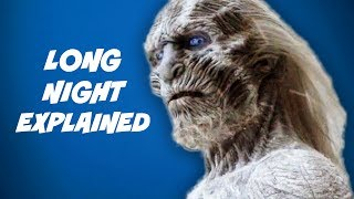 Game Of Thrones Season 4 - White Walkers and The Long Night Explained