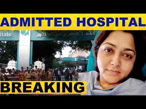Kushboo is Sick., in the Hospital - Shocking Info | Election Results 2019 | Congress | Apollo | news