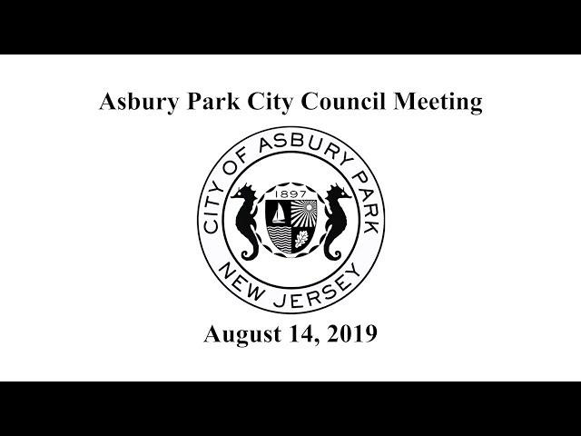 Asbury Park City Council Meeting - August 14, 2019