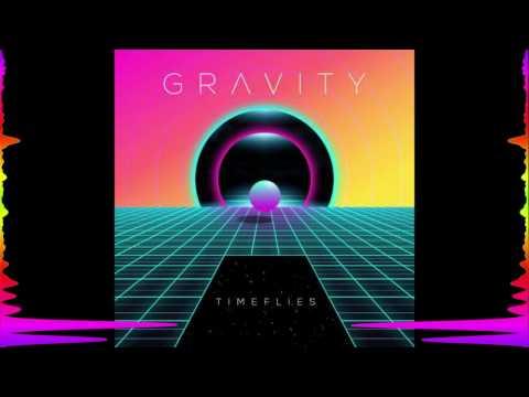 Timeflies - Gravity Lyrics