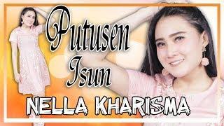 Nella Kharisma Putusen Isun MP3