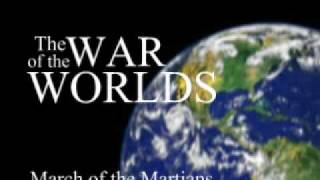The War Of The Worlds:  The March of the Martians