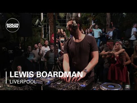Lewis Boardman Circus x Boiler Room Liverpool DJ Set