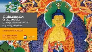 Os Quatro Selos: quatro pilares fundamentais do paradigma budista