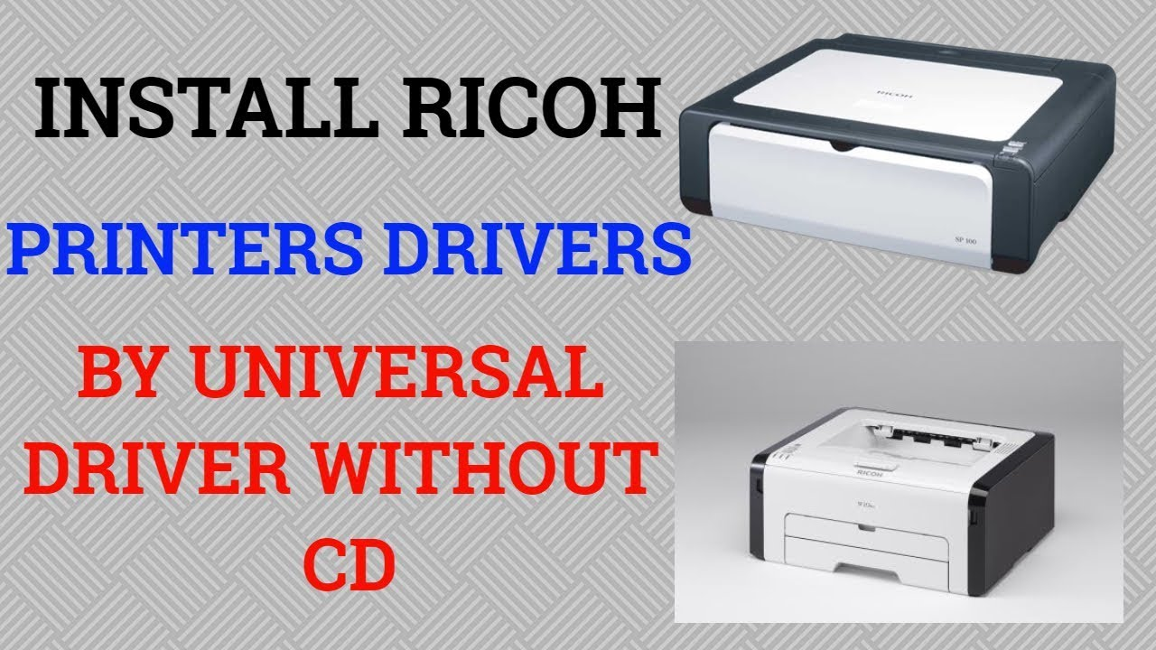 How To Install Ricoh Printers Driver By Universal Printers Driver|| Without  CD|| HINDI
