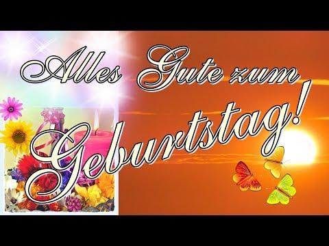 Alles Gute zum Geburtstag, schönstes Geburtstagslied, Geburtstagsgrüße deutsch, Happy birthday song