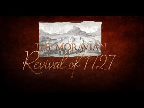 Documentary on the Moravian Revival