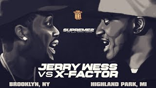 X-FACTOR VS JERRY WESS SMACK/ URL RAP BATTLE | URLTV