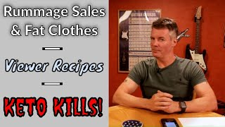 Video Podcast #20 - Rummage Sales, Recipe Submissions and Keto Ignorance