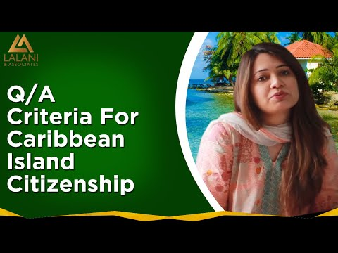 Q/A Session - Caribbean Island's Citizenship by Investment Program