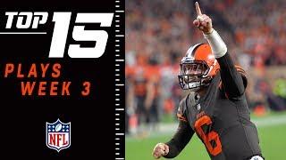 Top 15 Plays of Week 3 | NFL 2018 Highlights