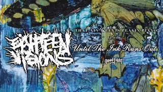Eighteen Visions - That Ain't Elvis Playin' Piano [OFFICIAL STREAM]