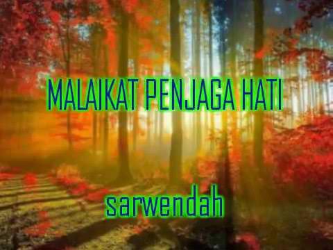 Lirik Lagu Malaikat Penjaga Hati || Sarwendah