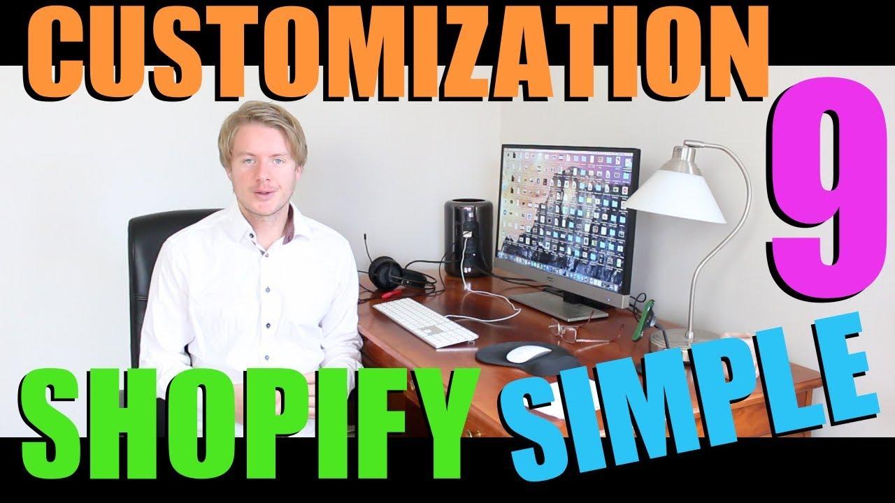 Shopify Simple Theme Customization Tutorial (Part 9) - 2018