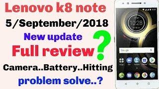 Lenovo k8 note New update full review/5/September/2018/update review