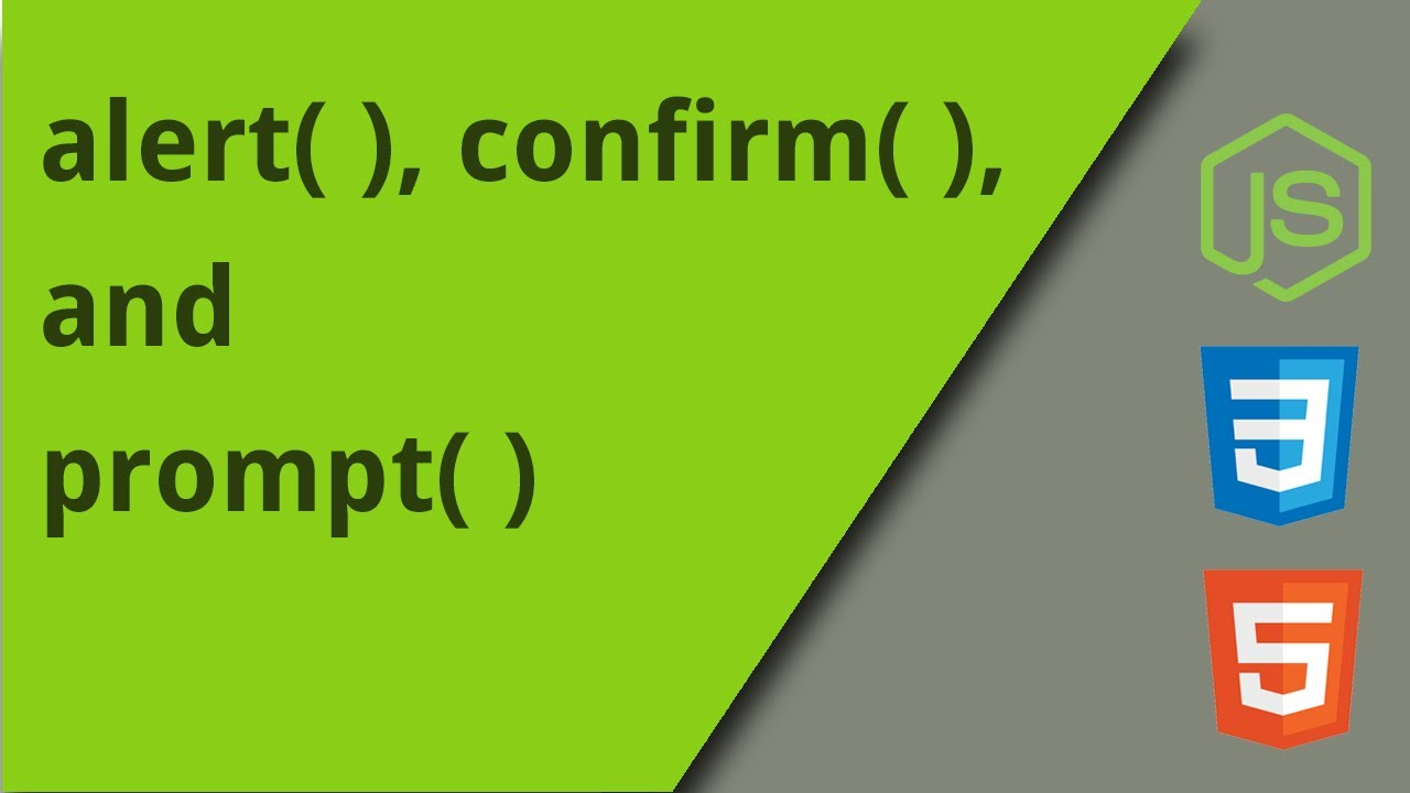 alert, confirm, and prompt dialogs with JavaScript