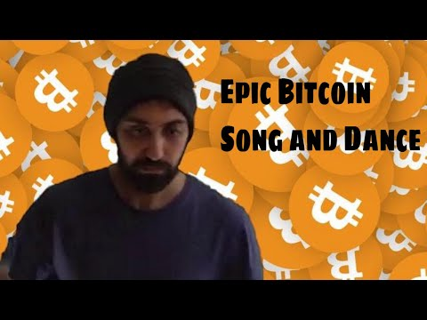 The Bitcoin Song and Dance