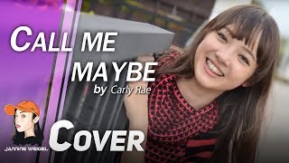 Call Me Maybe - Carly Rae Jepsen cover by 12 y/o Jannine Weigel