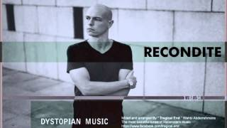 Recondite - Dystopian Music Mixed by Wahbi Abderrahmane