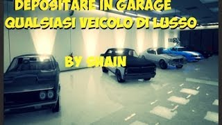 GTA Online: Depositare in garage qualsiasi veicolo di Lusso (Patch 1.11) ITA