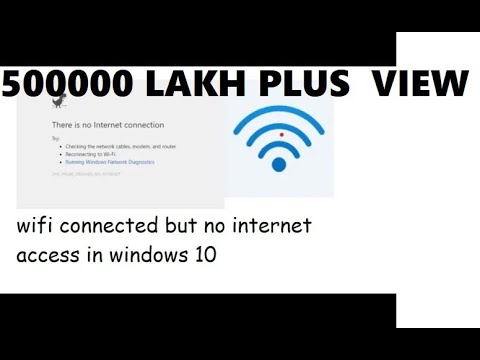 Windows 10 wifi no internet but connected