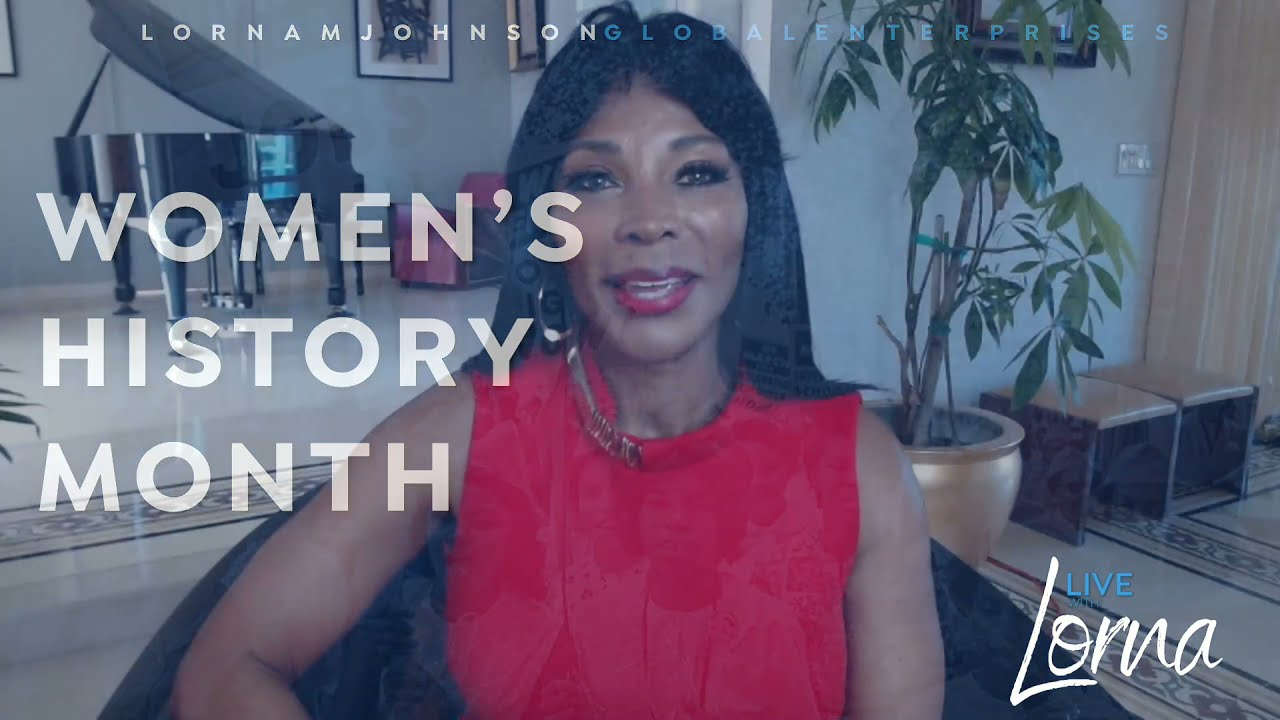 Live With Lorna Women History Month