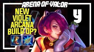 【Arena of Valor】NEW INSANE VIOLET BUILD & ARCANA