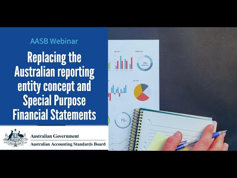 AASB Webinar  Replacing The Australian Reporting Entity Concept And Special Purpose Financial Statem