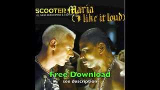 Scooter & R.I.O - Maria (I Like It Loud) (DJ Remix 2014) Free download