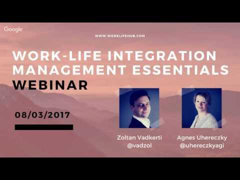 Work-Life Integration Management Essentials - Webinar