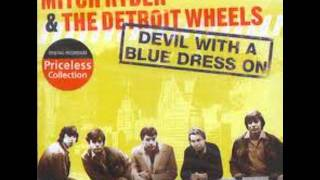Devil with a blue dress - Mitch Ryder & The Detroit Wheels