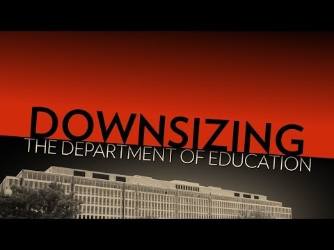 Downsize the Department of Education