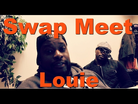 Swap Meet Louie