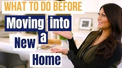 What to do before moving into a new house: Top 5 tips for new homeowners