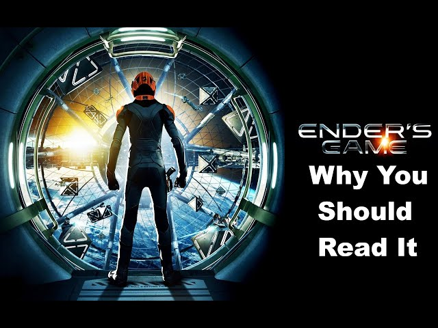 Ender's Game: Why You Should Read it
