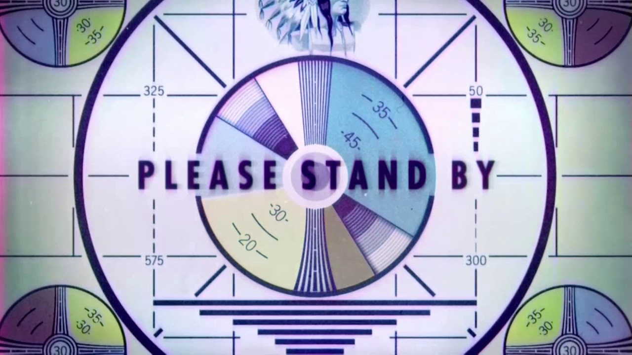 Fallout 76 Please Stand By Screen Youtube