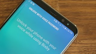 Unlock Your Galaxy S8 using BIXBY with a Voice Password