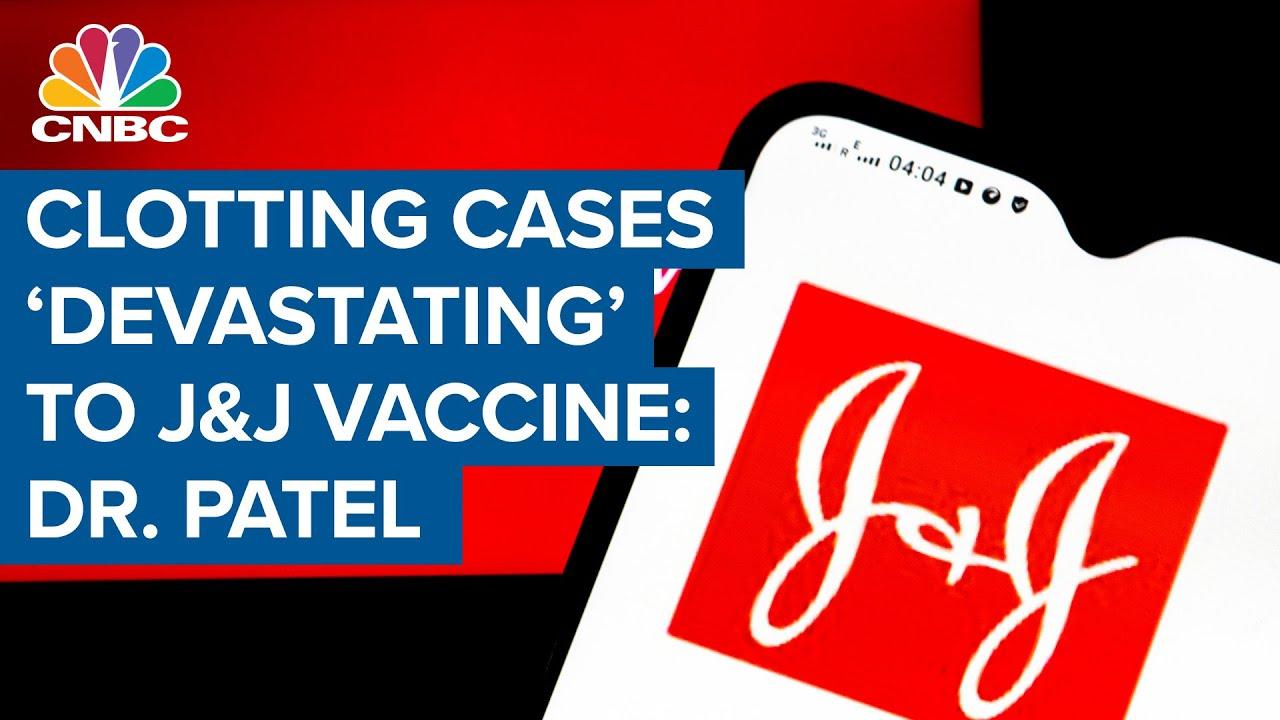 Clotting cases are 'a devastating blow' to J&J vaccine: Dr. Kavita Patel