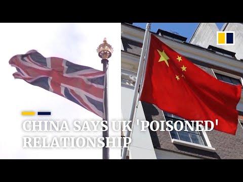 China says UK has 'poisoned' Sino-British relationship over Hong Kong and Huawei